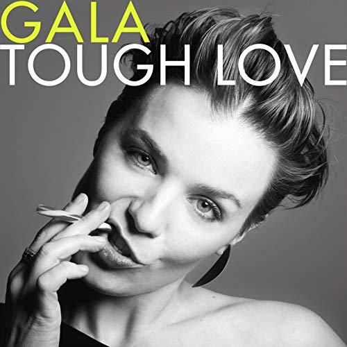 Gala Tough Love Album