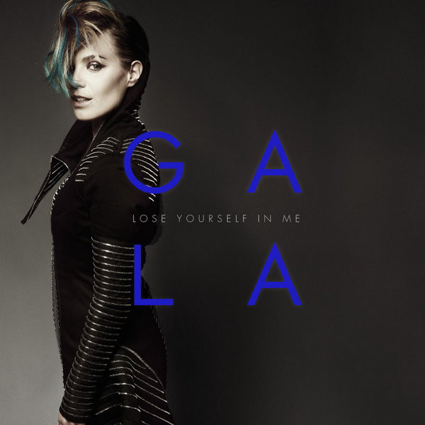 Gala Lose Yourself in me album